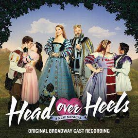 Head Over Heels - Broadway Cast Recording