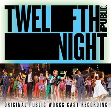 Cover art for Twelfth Night Original Public Works Cast Recording